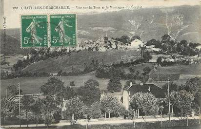 """/ CPA FRANCE 01 """"Châtillon de Michaille, vue sur la tour et la montagne de Sorgiat"""""""