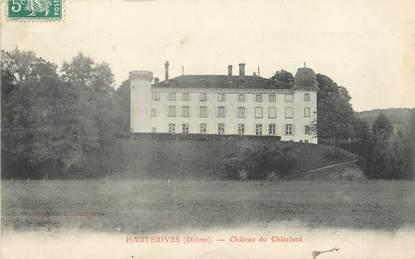 "/ CPA FRANCE 26 ""Hauterives, château du Châtelard"""