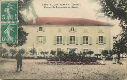 """/ CPA FRANCE 26 """"Lapeyrouse Mornay, château de Lapeyrouse de Barrin"""""""