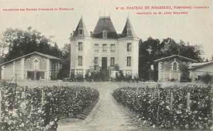 """CPA FRANCE 33 """"Chateau de Rivasseau, Pompignac"""""""