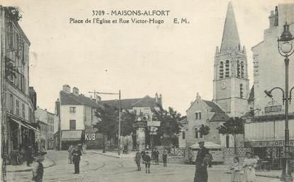 """/ CPA FRANCE 94 """"Maisons Alfort, place de l'église et rue Victor Hugo"""""""