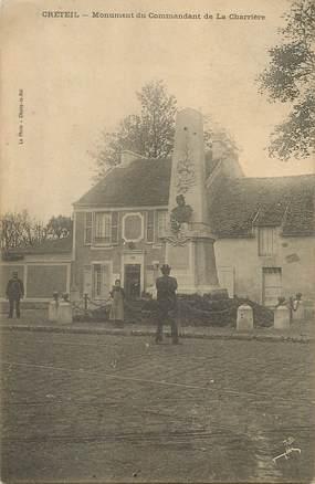 """/ CPA FRANCE 94 """"Créteil, monument du commandant de la Charrière"""""""