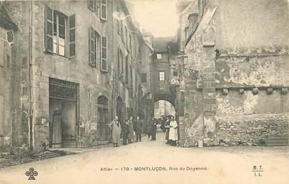 """CPA FRANCE 03 """"Montluçon, rue du Doyenné"""""""