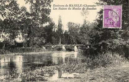 """CPA FRANCE 16 """"Env. de Mansle, les ruines du moulin de Baudan"""""""