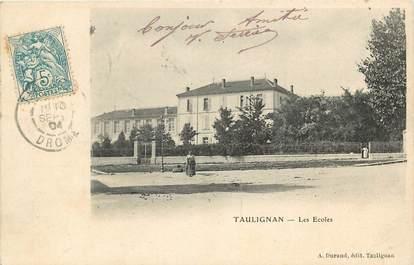 "CPA FRANCE 26 ""Taulignan, les Ecoles"""