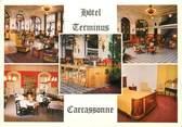 """11 Aude / CPSM FRANCE 11 """"Carcassonne, hôtel Terminus"""""""
