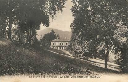 """/ CPA FRANCE 67 """"Weiler Wissembourg, le mont des oiseaux"""""""
