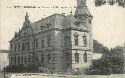 """/ CPA FRANCE 67 """"Wissembourg, postes et télégraphes"""""""