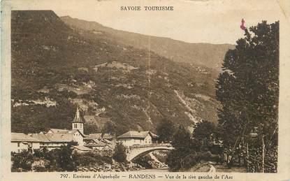 "/ CPA FRANCE 73 ""Randens, environs d'Aiguebelle"""