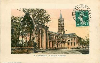 """CPA FRANCE 31 """"Toulouse, la basilique Saint Sernin"""""""
