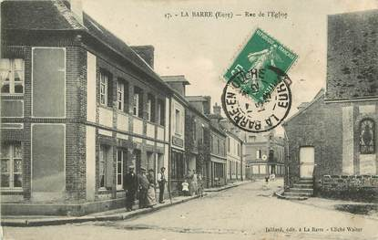"CPA FRANCE 27 ""La Barre, rue de l'Eglise"""