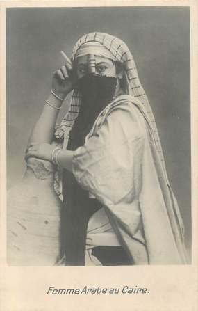 "CPA EGYPTE ""Femme arabe du Caire"""