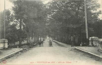 """/ CPA FRANCE 01 """"Neuville sur Ain, allée des tilleuls"""""""