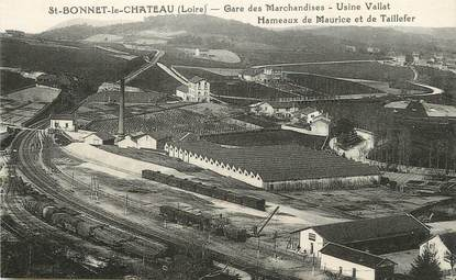 """/ CPA FRANCE 42 """"Saint Bonnet Le Château, gare des Marchandises, usine Vallat"""""""