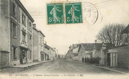 """/ CPA FRANCE 38 """"Bourgoin, l'avenue Alsace Lorraine, la caserne"""""""