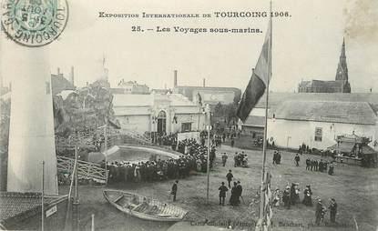 "/ CPA FRANCE 59 ""Exposition Internationale de Tourcoing, les voyages sous Marins"""