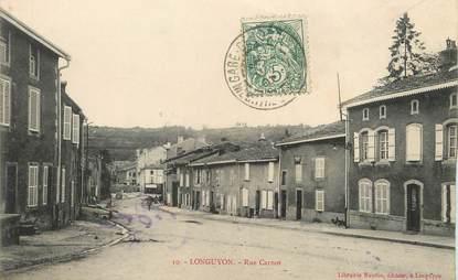 "/ CPA FRANCE 54 ""Longuyon, rue Carnot """
