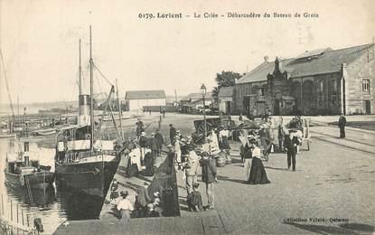 """/ CPA FRANCE 56 """"Lorient, la criée, débarcadère du bateau de Groix"""""""