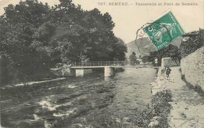 """/ CPA FRANCE 43 """"Semène, passerelle et pont de Semène"""""""