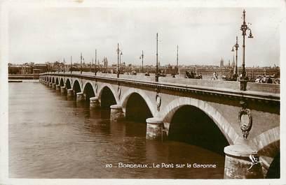 """CPSM FRANCE 33 """"Bordeaux, le pont sur la garonne"""""""
