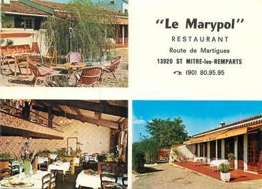 """/ CPSM FRANCE 13 """"Saint Mitre les Remparts, restaurant le Marypol"""""""