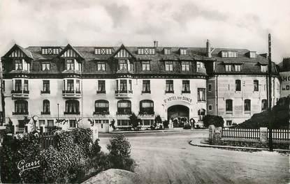 """/ CPSM FRANCE 62 """"Le Touquet Paris Plage, grand hôtel des Dunes"""""""