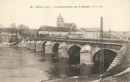 """CPA FRANCE 39 """"Dole, le grand pont sur le Doubs"""""""