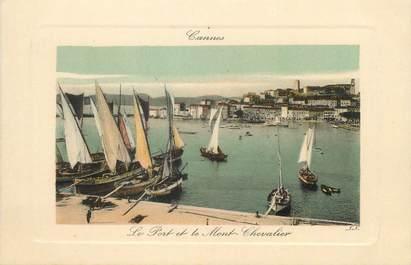 """/ CPA FRANCE 06 """"Cannes, le port et le mont Chevalier"""""""