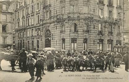"""CPA FRANCE 63 """"Le Mont Dore, la Loue des Anes"""""""