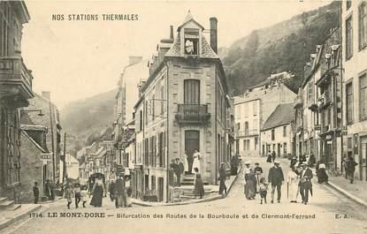 """CPA FRANCE 63 """"Le Mont Dore, bifurcation des routes de la Bourboule et de Clermont Ferrand"""""""