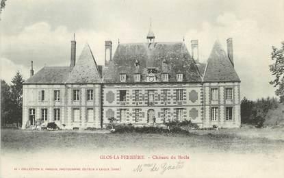 """/ CPA FRANCE 61 """"Glos la Perrière, château de Boële"""""""