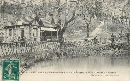 """/ CPA FRANCE 39 """"Baume les Messieurs, le réservoir et le chalet du guide"""""""