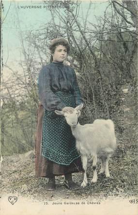 """/ CPA FRANCE 63 """"L'auvergne pittoresque, jeune gardeuse de chèvres"""" / CHEVRE"""