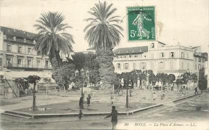 """CPA ALGERIE """"Bône, la place d'Armes"""""""