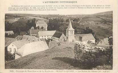 """/ CPA FRANCE 63 """"Murat le Quaire, les ruines du château"""""""