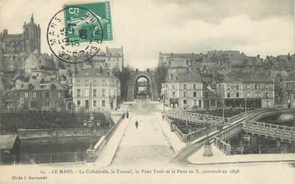 """/ CPA FRANCE 72 """"Le Mans, la cathédrale, le tunnel, et les ponts"""""""
